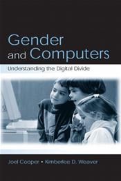 Gender and Computers: Understanding the Digital Divide Cover Image