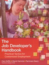 Job Developer's Handbook: Practical Tactics for Customized Employment