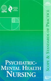 Psychiatric-Mental Health Nursing: Scope and Standards of Practice