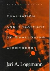 Evaluation and Treatment of Swallowing Disorders Cover Image