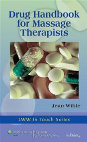 Drug Handbook for Masage Therapists. Text with Internet Access Code for thePoint