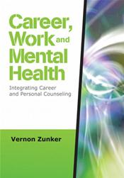 Career, Work, and Mental Health: Integrating Career and Personal Counseling