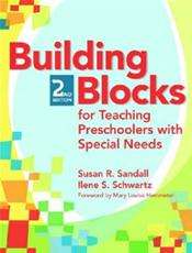 Building Blocks for Teaching Preschoolers with Special Needs. Text with CD-ROM for Windows and Macintosh