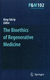 Bioethics of Regenerative Medicine