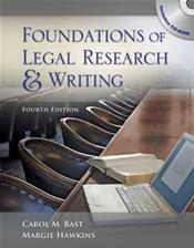 Foundations of Legal Research and Writing. Text with CD-ROM for Windows and Macintosh