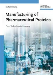 Manufacturing of Pharmaceutical Proteins: From Technology to Economy Cover Image