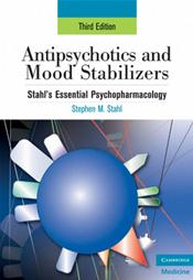 stahls essential psychopharmacology neuroscientific basis and practical applications