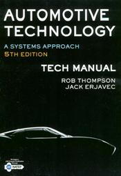 Tech Manual to Accompany Automotive Technology: A Systems Approach, 5th Edition