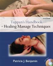 Tappan's Handbook of Healing Massage Techniques: Text with DVD