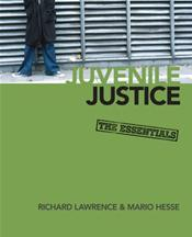 Juvenile Justice: The Essentials