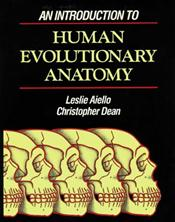 Introduction to Human Evolutionary Anatomy