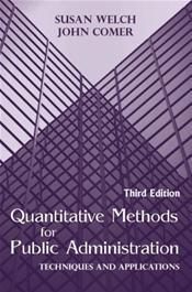 Quantitative Methods for Public Administration: Techniques and Applications