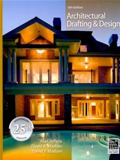 Architectural Drafting and Design. Text with CD-ROM for Windows and Macintosh