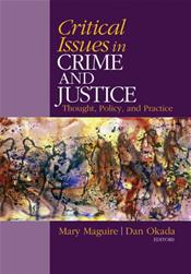 Critical Issues of Crime and Criminal Justice: Thought, Policy, and Practice