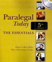 Paralegal Today: The Essentials. Text with CD-ROM for Windows and Macintosh