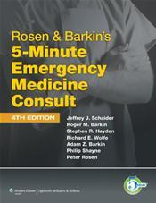 Rosen and Barkin's Five-Minute Emergency Medicine Consult