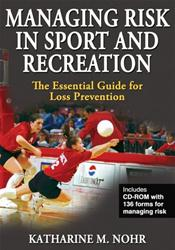 Managing Risk in Sport: The Essential Guide for Loss Prevention