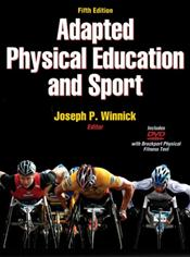 Adapted Physical Education and Sport. Text with DVD Cover Image