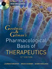 Goodman and Gilman's the Pharmacological Basis of Therapeutics. Text with DVD