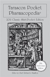 Tarascon Pocket Pharmacopoeia. Classic Shirt Pocket Edition 2011