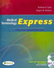 Medical Terminology Express: A Short-Course Approach by Body System. Text with 2 CD-ROMS for Windows and Macintosh