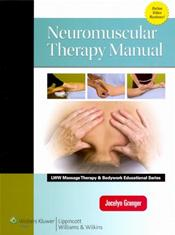Neuromuscular Therapy Manual. Text with Internet Access Code for thePoint