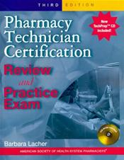 Pharmacy Technician Certification Review and Practice Exam. Text with CD-ROM for Macintosh and Windows