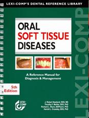 Oral Soft Tissue Diseases: A Reference Manual for Diagnosis and Management
