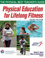 Physical Education for Lifelong Fitness: The Physical Best Teacher's Guide