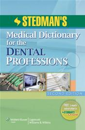 Stedman's Medical Dictionary for the Dental Professions: Illustrated. Text with Internet Access Code