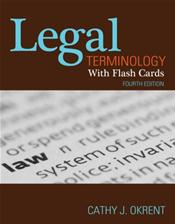 Legal Terminology with Flashcards. Text with Internet Access Code for Companion Website
