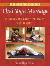 Advanced Thai Yoga Massage: Postures and Energy Pathways for Healing Cover Image