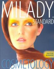 Standard Cosmetology Practical Workbook. To Accompany Milady's Standard Cosmetology Textbook