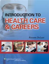 Introduction to Health Care and Careers. Text with Internet Access Code for thePoint