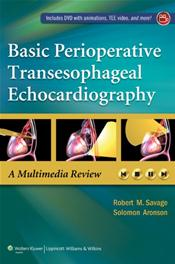 Basic Perioperative Transesophageal Echocardiography: A Multimedia Review. Text with DVD Cover Image