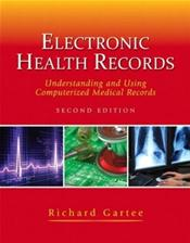 Electronic Health Records Package. Includes Textbook and Software on CD-ROM for Windows and Macintosh