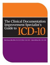 Clinical Documentation Improvement Specialist's Guide to ICD-10