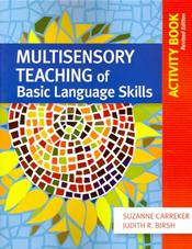 Multisensory Teaching of Basic Language Skills: Activity Book