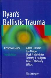 Ryans Ballistic Trauma: A Practical Guide Cover Image