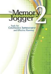 Memory Jogger 2: Tools for Continuous Improvement and Effective Planning