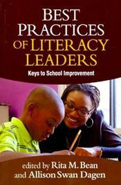Best Practices of Literacy Leaders: Keys to School Improvement