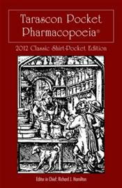 Tarascon Pocket Pharmacopoeia. Classic Shirt Pocket Edition 2012