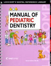Manual of Pediatric Dentistry