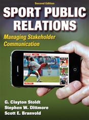 Sport Public Relations: Managing Stakeholder Communication