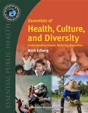 Essentials Of Health, Culture, And Diversity
