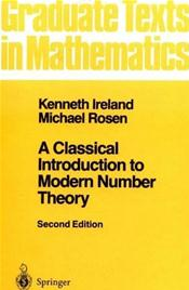 Classical Introduction to Modern Number Theory