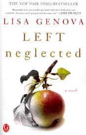 Left Neglected: A Novel