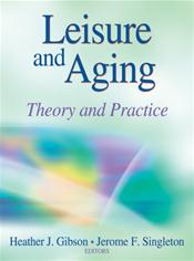 Leisure and Aging: Theory & Practice