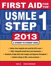 First Aid for the USMLE Step 1: 2013