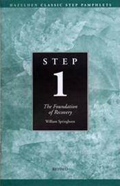 Step One: Foundations of Recovery